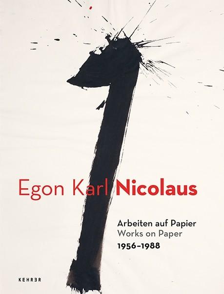 Egon Karl Nicolaus Arbeiten auf Papier 1956 – 1988