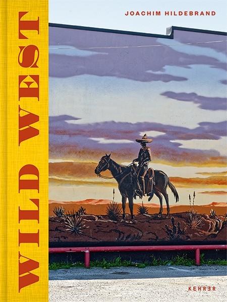 Joachim Hildebrand SIGNED: Wild West