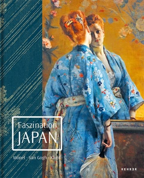 Faszination Japan Monet. Van Gogh. Klimt. Kunstforum Wien