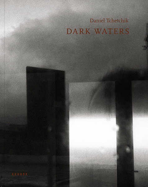 Daniel Tchetchik Dark Waters