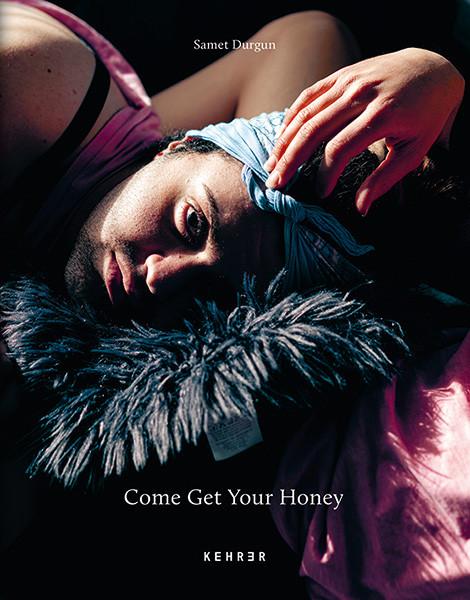 Samet Durgun Come Get Your Honey