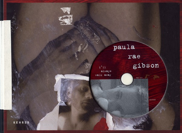 Paula Rae Gibson I'll always walk away