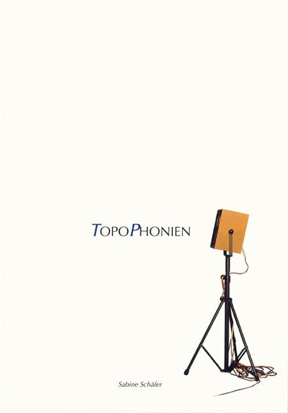 Sabine Schäfer TopoPhonien