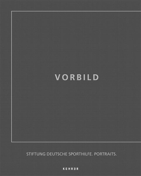 Vorbild Deutsche Sportler 1967 bis 2007