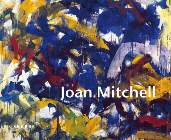 Joan Mitchell Eine Entdeckung der New York School
