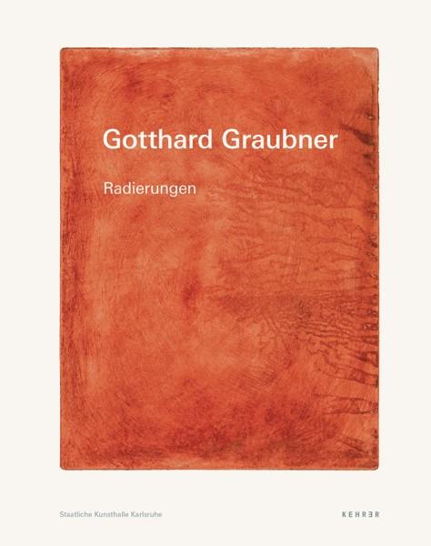 Gotthard Graubner Radierungen
