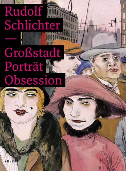 Rudolf Schlichter Großstadt Porträt Obsession