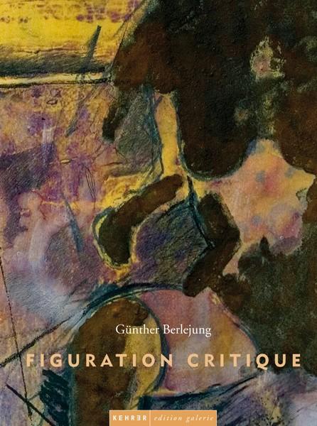 Günther Berlejung  Figuration Critique Zeichnung – Skulptur – Installation – Grafik