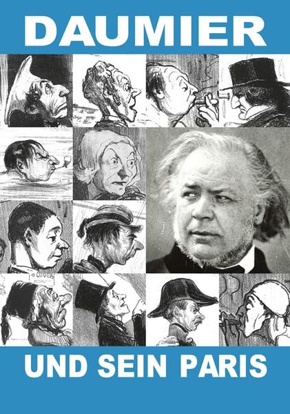 Daumier und sein Paris Kunst und Technik einer Metropole