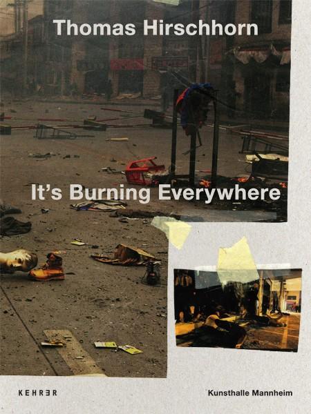 Thomas Hirschhorn It's Burning Everywhere