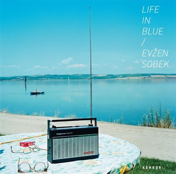 Evžen Sobek Life in Blue