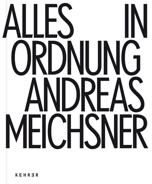 Andreas Meichsner Alles in Ordnung