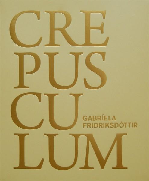 Gabríela Friðriksdóttir Crepusculum