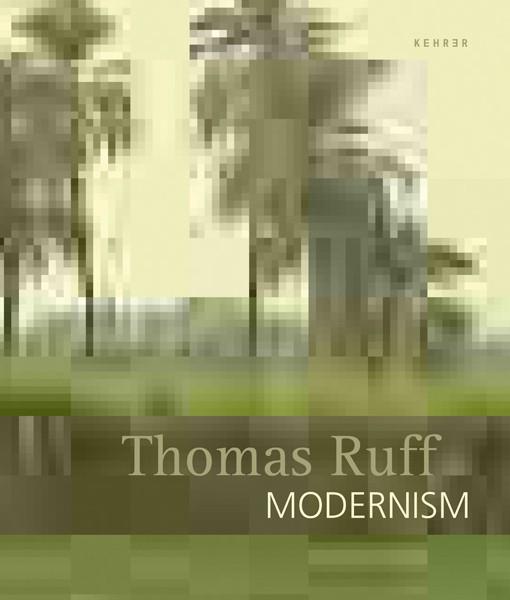 Markus Kramer Thomas Ruff Modernism