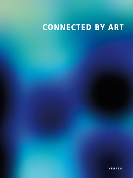 Zeitgenössische Kunst aus dem Ostseeraum Connected by Art