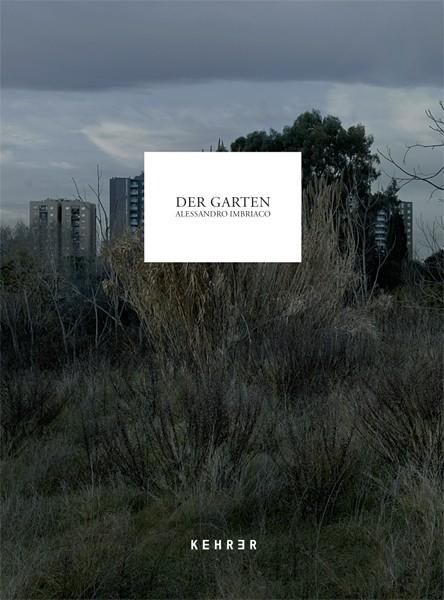 Alessandro Imbriaco Der Garten