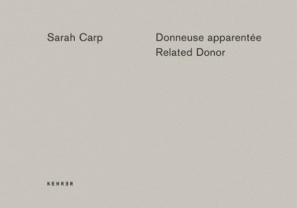 Sarah Carp Related Donor / Donneuse apparentée