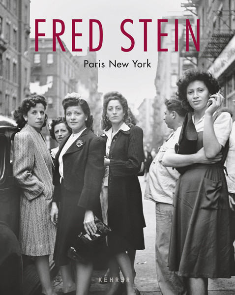 Fred Stein Paris New York New Edition