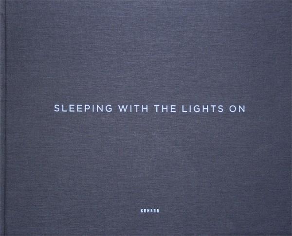Hans Malm Sleeping with the Lights on