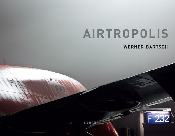 Werner Bartsch Airtropolis