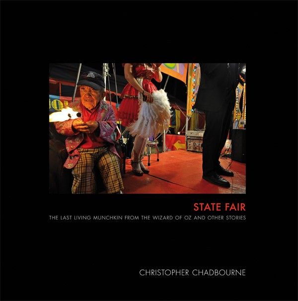 Christopher Chadbourne State Fair The Last Living Munchkin from the Wizard of Oz and Other Stories