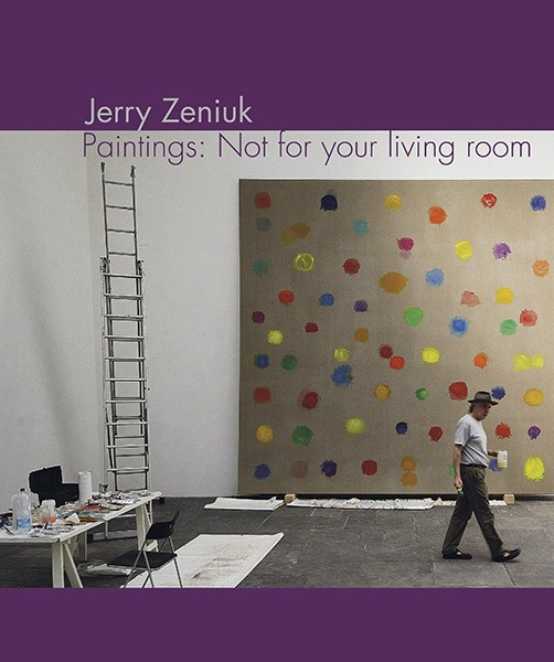 Jerry Zeniuk Paintings: Not for your living room
