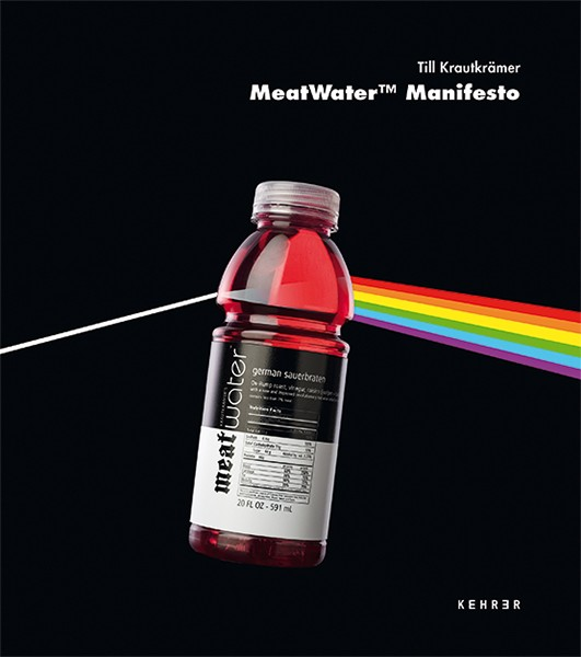 Till Krautkrämer MeatWater™ Manifesto
