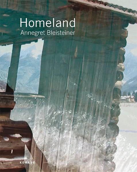 Annegret Bleisteiner Homeland