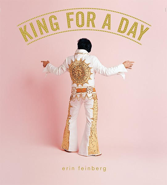 Erin Feinberg King for a Day