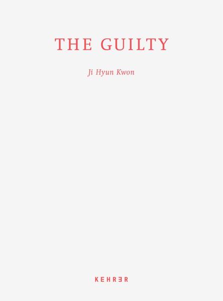 Ji Hyun Kwon The Guilty