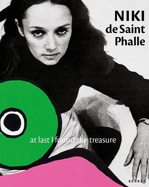 Opelvillen Rüsselsheim Niki de Saint Phalle und das Theater  At Last I Found the Treasure