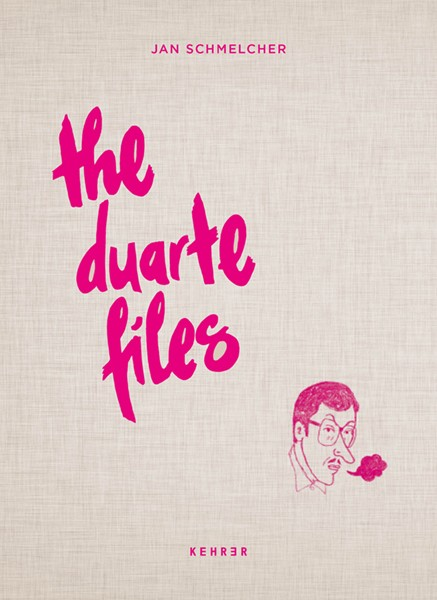 Jan Schmelcher The Duarte Files
