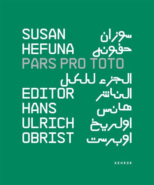 Susan Hefuna SIGNED COPY: Pars Pro Toto