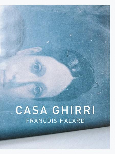François Halard SIGNED COPY: Casa Ghirri