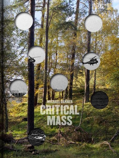 Michael Danner SIGNED COPY: Critical Mass