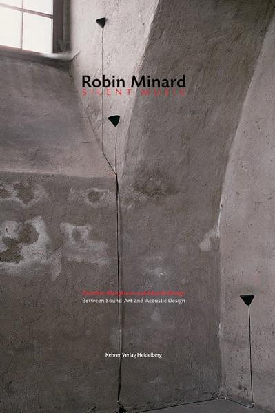 Robin Minard silent music