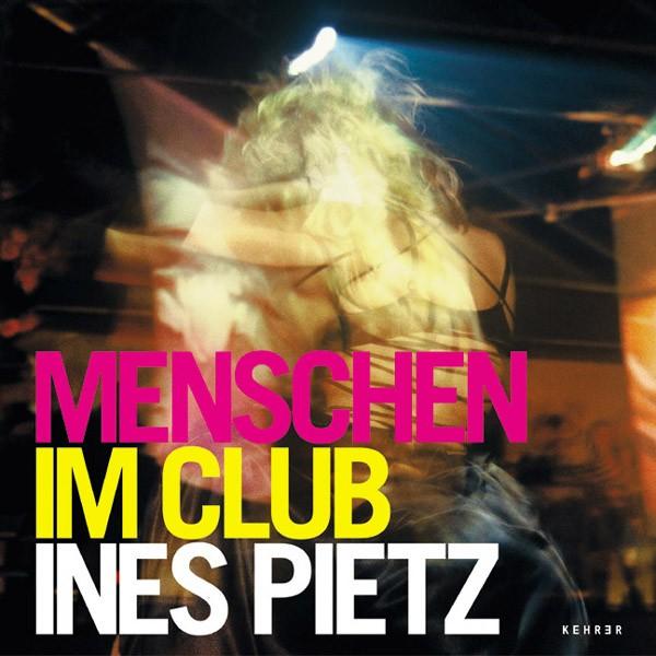 Inès Pietz Menschen im Club