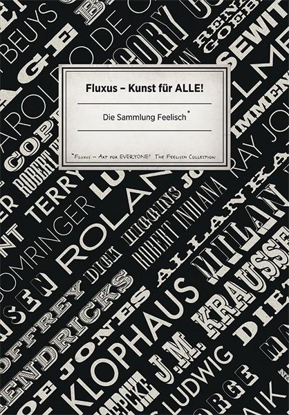 Museum Ostwall Fluxus – Kunst für alle! (Band 1) Sammlung Feelisch