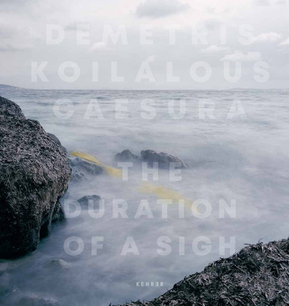 Demetris Koilalous COLLECTOR'S EDITION: Caesura The Duration of a Sigh