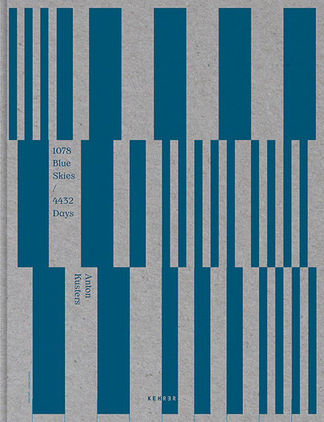 Anton Kusters LIMITED EDITION: 1078 Blue Skies / 4432 Days