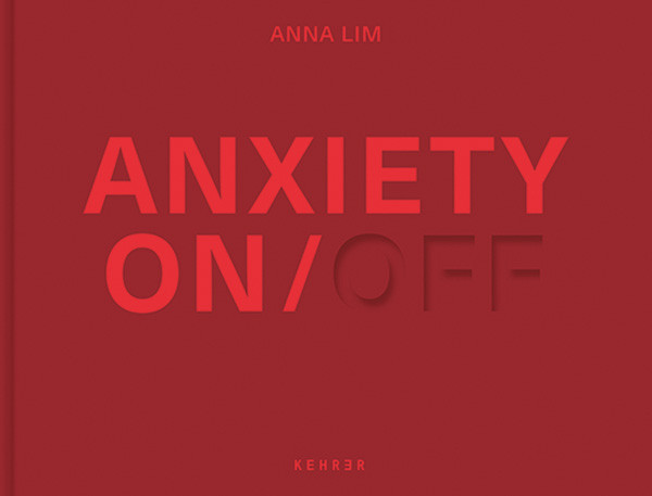 Anna Lim Anxiety ON / OFF