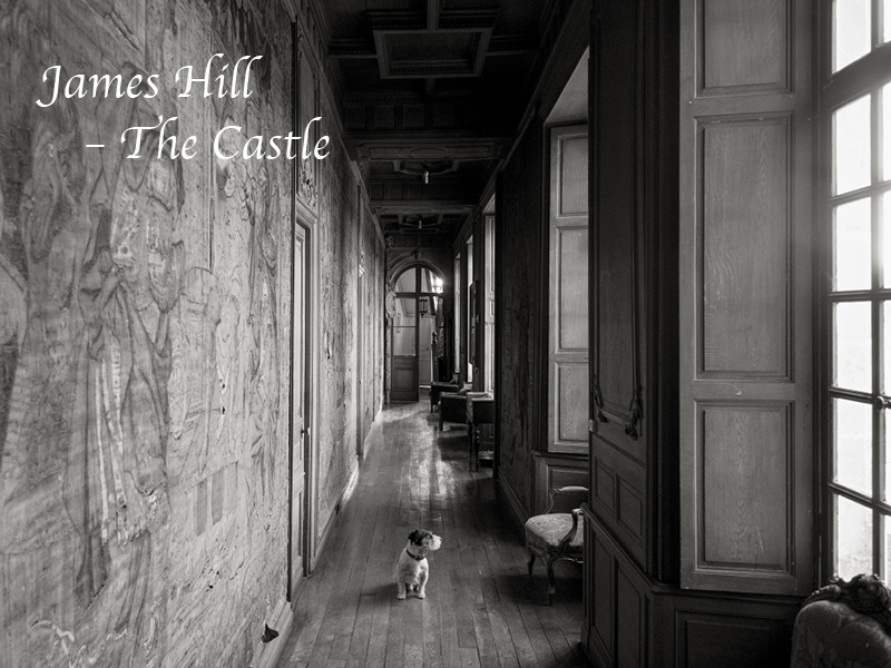 James Hill: The Castle