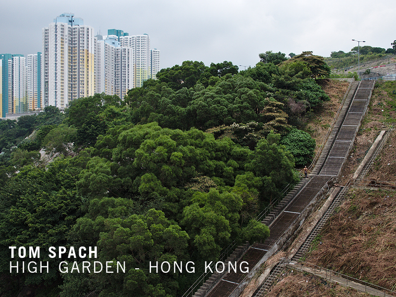 Tom Spach:Hong Kong High Garden